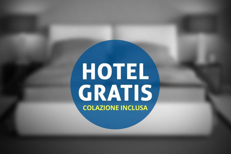 NOTTE GRATIS IN HOTEL ★★★★